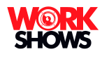 Work Shows